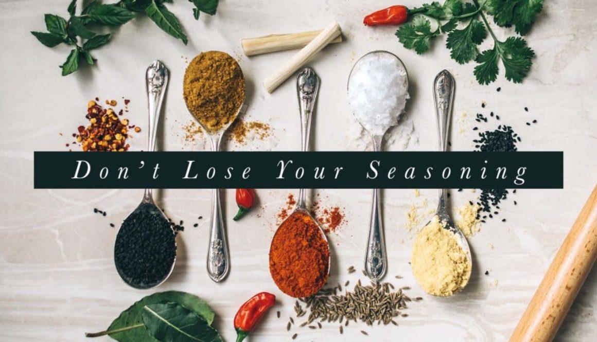 Don't Lose Your Seasoning Banner - Picture of Various Seasonings