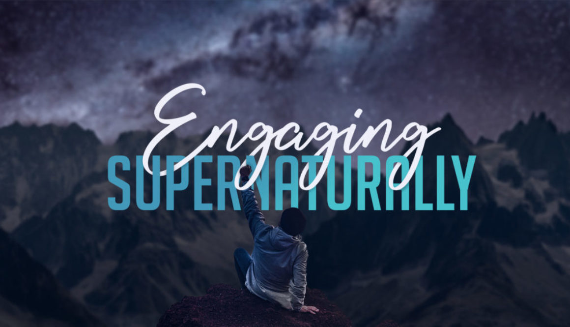 Engaging Supernaturally Banner - Photo of Mountains and Sky Night