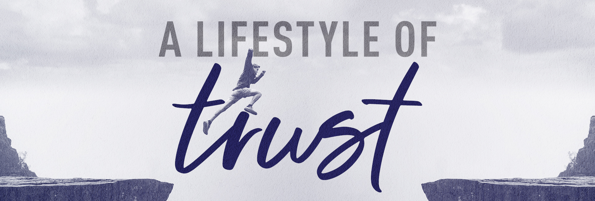 A Lifestyle of Trust