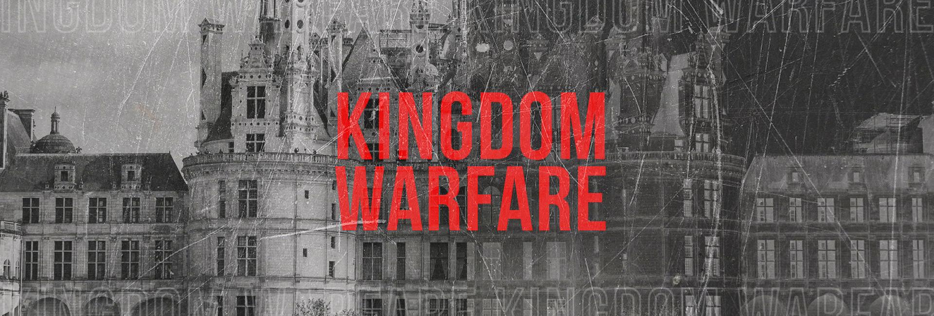 Kingdom Warfare
