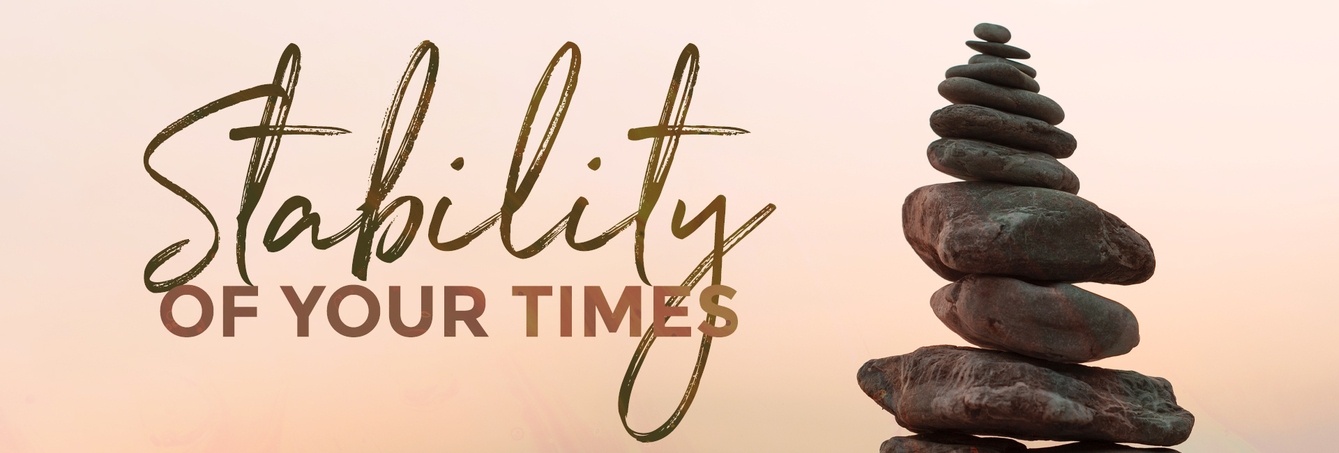 Stability of Your Times